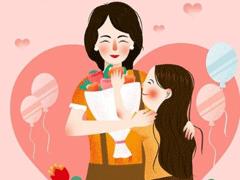 母亲节祝福经典独特2020 致我们最爱的母亲